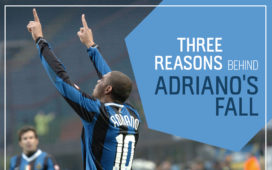 Three-reasons-behind-Adriano's-fall