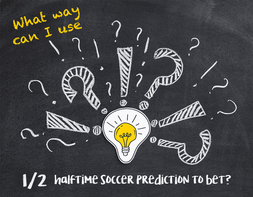 What way can I use halftime soccer prediction to bet?